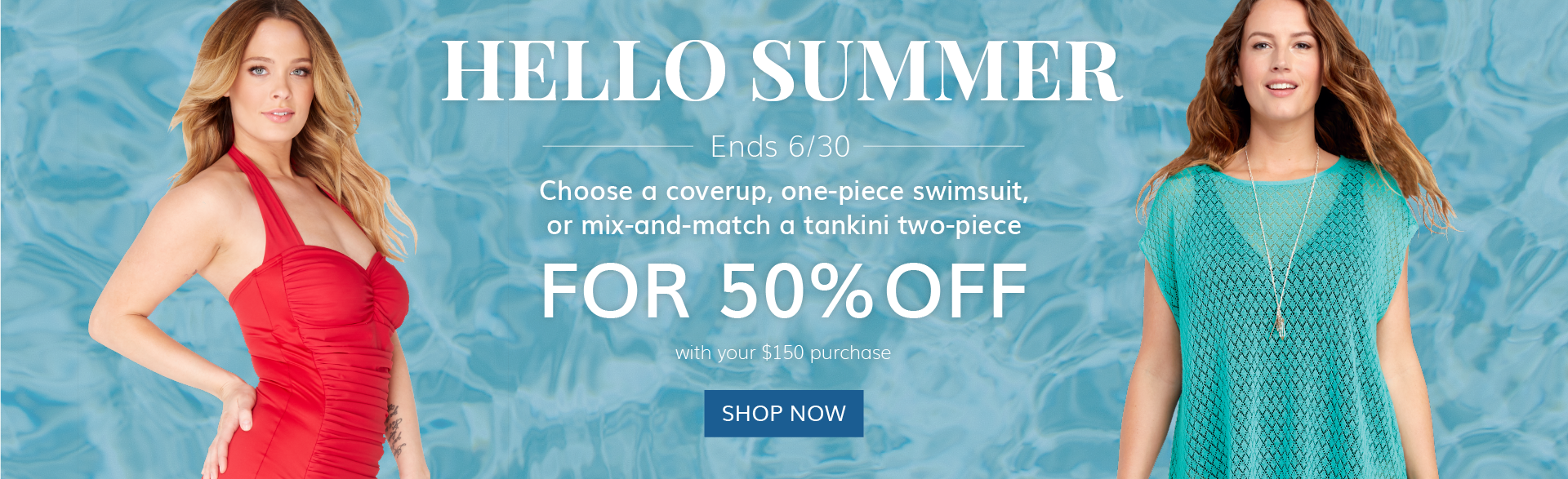 Hello Summer for 50% Off