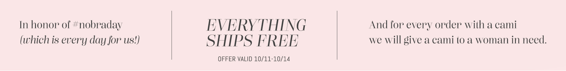 Everything ships free