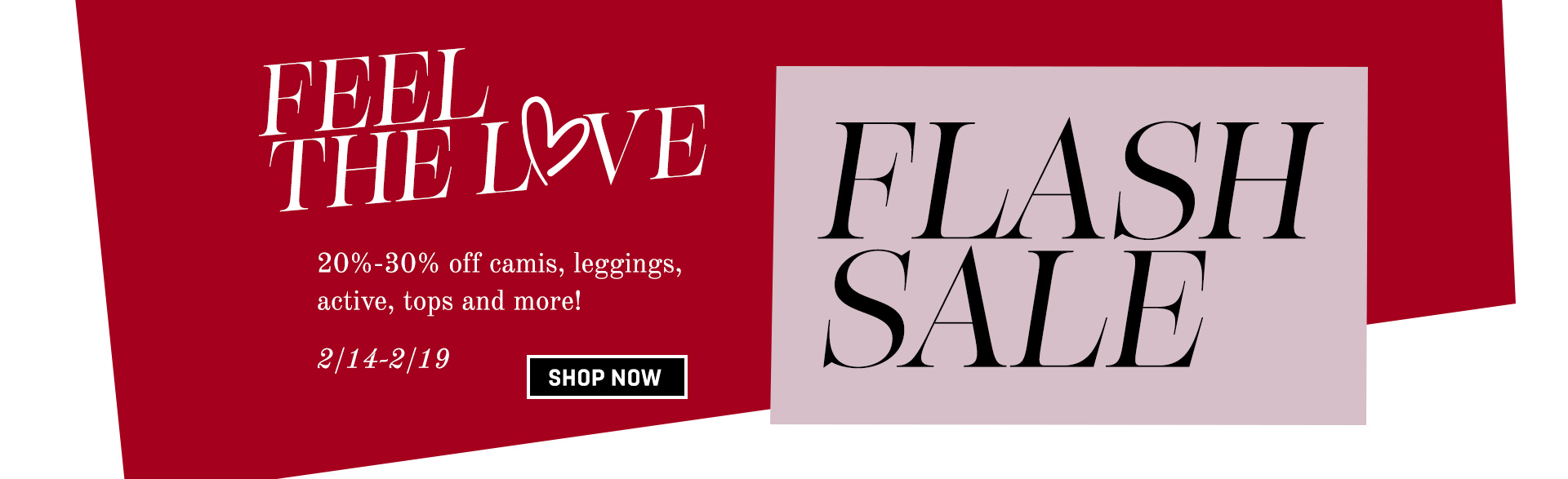 Feel the Love Flash Sale
